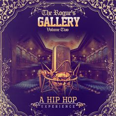 The Rogue's Gallery Vol. 2  Free download featuring illaghee,  Mala Reignz, Chief Justice!  Available @mixtapekings.com
