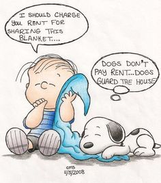 Snoppy and Linus . Snoppy tells Linus WHAT on sharing blankets! Peanuts Cartoon, Peanuts Snoopy, Snoopy Toys, Snoopy Cartoon, Snoopy Quotes, Dog Quotes, Peanuts Quotes, Dog Love, Puppy Love