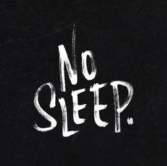 #TeamNoSleep