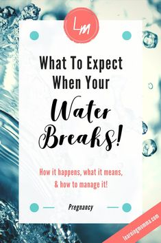 Labor and Delivery - What To Expect When Your Water Breaks | If you're nearing labor and delivery then you've probably wondered what it's like if your water breaks. I know I did! My water did break at home with my first pregnancy before my labor and delivery began, so here's some info from my experience to help you prepare for your own. #laboranddelivery