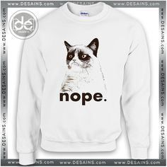Buy Sweatshirt Nope Cat Sweater Womens and Sweater Mens