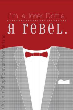"Pee Wee Herman's Big Adventure Suit Poster: ""I'm a loner, Dottie. A rebel."". $17.00, via Etsy."
