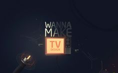 Wanna make TV - design by Ruslan Latypov - more images on http://on.dailym.net/1UGeYds #Ontwerp-Project, #Photoshop, #Ruslan-Latypov, #TV, #Visuele-Effecten, #Wanna-Make-TV
