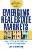 Emerging Real Estate Markets: How to Find and Profit from Up-and-Coming Areas - http://goo.gl/JLiRrc