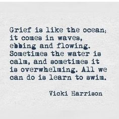 Grief Quote Round-up: grief quotes we love Learn to cope with daily life emotions. Great Quotes, Quotes To Live By, Me Quotes, Inspirational Quotes, Quotes On Loss, Daily Quotes, Quotes About Loss, Quotes About Grief, Quotes About Death
