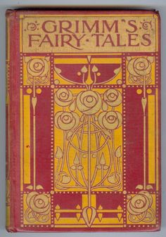 Grimms Fairy Tales by Jacob Ludwig Karl Grimm (Original Book Cover) - (Bentley Loft Classics book Vintage Book Covers, Vintage Children's Books, Antique Books, Brothers Grimm Fairy Tales, Grimm Tales, Carl Jung, Book Cover Art, Book Art, I Love Books