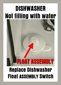 Replace Dishwasher Float Assembly Switch - Not filling with water