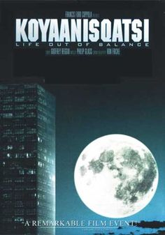 Documentary Films. Title: Koyaanisqatsi. Year: 1983. Duration: 87 min. Country: EE.UU. Direction: Godfrey Reggio.