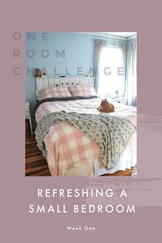 Refreshing A Small Bedroom