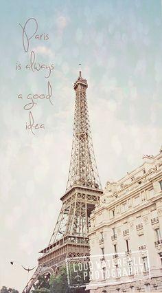 Paris Is Always A Good Idea, Eiffel Tower Parisian Quote, 8x12 Fine Art Wall Decor Photograph on Etsy, $37.00