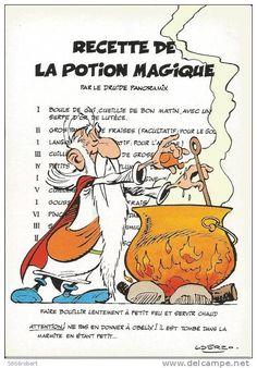 CARTE POSTALE DE 1984 SIGNEE UDERZO : ASTERIX ; OBELIX ; IDEFIX ; RECETTE DE LA POTION MAGIQUE DU DRUIDE PANORAMIX