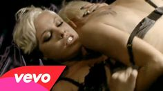 P!nk - Sober... Still love this! Kinda hot how it shows her making out with hèrself