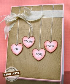 Hero Arts Cardmaking Idea: I'm Yours For Ever
