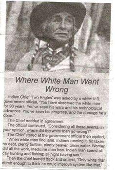 Aonde o homem branco errou?