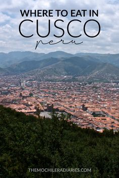 Where to eat in Cusco, Peru