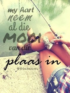 my hart neem al die mooi van die plaas in Farm Quotes, Afrikaanse Quotes, Quotes And Notes, Keller Williams, Moving Forward, Favorite Quotes, Van, Africans, Move Forward
