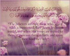 Quran. Ya Rabb !!! make our faith strong and give piety to our hearts .Aameen