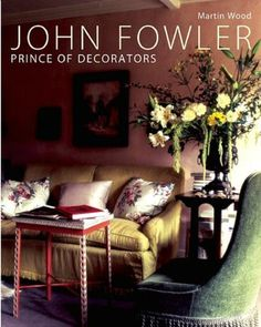 John Fowler: Prince of Decorators..one of my favorites and Nancy L
