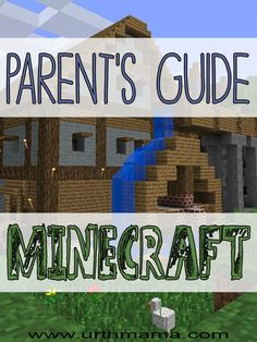 A Parent's Guide to Minecraft - what every parent should know about the game before their kids play it. From a homeschool mom of 3 kids. Must read!