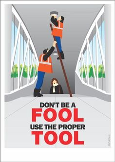 Use The Proper Tool – Safety Poster Shop Safety Quotes, Safety Slogans, Safety Games, Safety Topics, Health And Safety Poster, Safety Posters, Osha Safety Training, Safety Pictures, Workplace Safety Tips