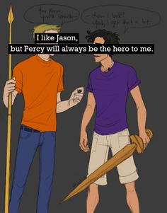 Jason...he's okay. He's just not as perfectly UN-perfect as Percy. He can't compete. I adore Percy.