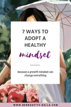 7 Ways To Adopt a Healthy Mindset, Healing, Growth & Inspiration - Click through for tips on how to change your mindset! Change Your Mindset, Success Mindset, Positive Mindset, Growth Mindset, Positive Quotes, Fixed Mindset, Positive Living, Coaching, Self Development