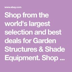 Shop from the world's largest selection and best deals for Garden Structures & Shade Equipment. Shop with confidence on eBay!