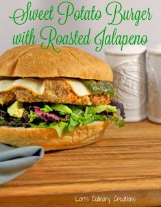Sweet Potato Burger with Roasted Jalapeños. Vegetarian goodness on a bun. www.lorisculinarycreations.com