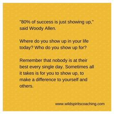 Just show up!