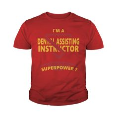 DENTAL ASSISTING INSTRUCTOR JOBS TSHIRT GUYS LADIES YOUTH TEE HOODIES SWEAT SHIRT VNECK UNISEX #gift #ideas #Popular #Everything #Videos #Shop #Animals #pets #Architecture #Art #Cars #motorcycles #Celebrities #DIY #crafts #Design #Education #Entertainment #Food #drink #Gardening #Geek #Hair #beauty #Health #fitness #History #Holidays #events #Home decor #Humor #Illustrations #posters #Kids #parenting #Men #Outdoors #Photography #Products #Quotes #Science #nature #Sports #Tattoos #Technology…
