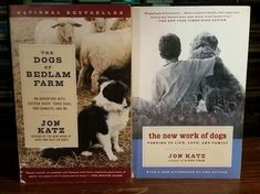 LOT of 2 by Jon Katz The New Work of Dogs & The Dogs of Bedlam Farm (Paperbacks)
