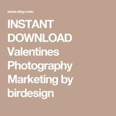 INSTANT DOWNLOAD  Valentines Photography Marketing by birdesign