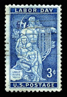 US 3¢ stamp issued September 3, 1956 to commemorate Labor Day, which began in 1882.