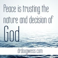 Peace is trusting the nature and decision of God. Disney Planes, Amazing Race, Thought Of The Day, Budgeting Money, Direct Sales, Quotes About God, Dance Moms, Personal Finance, Bullying