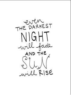 darkest night (also a Les Miserables lyric) Citation Instagram, Story Instagram, Instagram Bio, Great Quotes, Quotes To Live By, Inspirational Quotes, Words Quotes, Me Quotes, Sayings