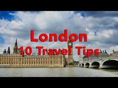 """10 Tips for an AWESOME trip to London - """"Matt's Travel Tips"""" - YouTube"""