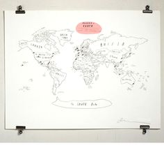 This is a signed print of a hand drawn map of the world. The whole world. With pins. Each print comes with 202 pins to chart your path to total global domination. 200 of the pins are black, one of them is red and one of them is blue. Red is for headquarters, blue is for next target.