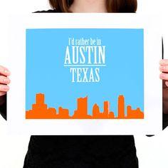 Id Rather Be in AUSTIN, TEXAS Skyline Digital Print (Mat included) Austin Skyline Print, Austin Home Decor, Austin Wall Art Gift