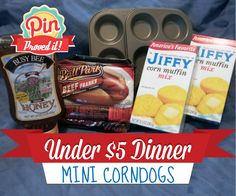 Mini Corn Dogs- Under Five Dollar Dinner And Kid Friendly!