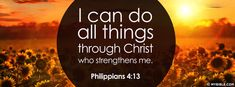 Philippians 4:13 NKJV - I Can Do All Things Through Christ - Facebook Cover Photo