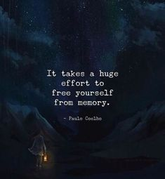 It takes a huge effort to free yourself from memory. FunctionalRustic.com #functionalrustic #quote #quoteoftheday #motivation #inspiration #quotes #diy #wisdom #lifequotes  #affirmations #rustic #handmade #craft #affirmation #michigan #motivational #repurpose #dailyquotes #crafts #success #sobriety #strongwoman #inspirational  #quotations #success #positivity #inspirationalquotes #decorations #quotations #strongwomenquotes #recovery #achievement #health #kindness #newbeginnings