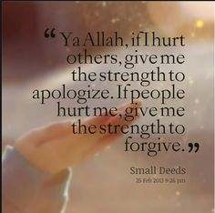 Strength to apologize and to forgive