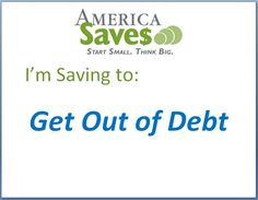 I'm Saving to Get Out of Debt. With planning, discipline, patience, and maybe some outside help, almost anyone can reduce their debts and start to accumulate wealth.