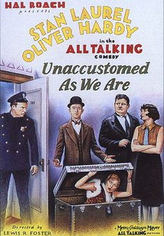 Unaccustomed as we are starring Stan Laurel, Oliver Hardy, Mae Busch, Edgar Kennedy Laurel And Hardy Movies, Laurel Et Hardy, Stan Laurel Oliver Hardy, Paulette Goddard, Comedy Short Films, Sound Film, Comedy Duos, Great Comedies, Silent Film