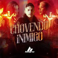 Chovendo Inimigo Feat Mojjo Single Hungria Hip Hop Hip