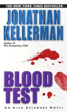 Blood Test (Alex Delaware, #2)  by Jonathan Kellerman