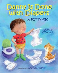 Danny is Done with Diapers by Rebecca O'Connell