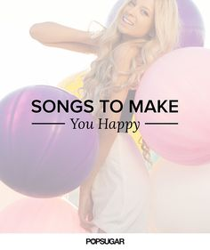 Empowering Songs For Women to feel a little bit happier each and every day.