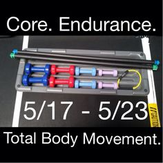 This weeks focuses are Core. Endurance. Total BodyMovement. 5/17 - 5/23. Only at Poise Fitness.