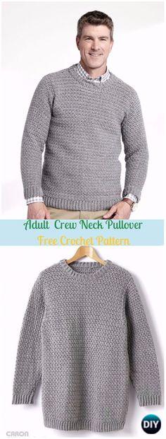 Crochet Adult Crew Neck Pullover Free Pattern - Crochet Men Sweater Free Patterns